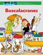Buscalacranes ebook by Francisco Hinojosa