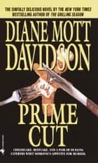 Prime Cut ebook by Diane Mott Davidson