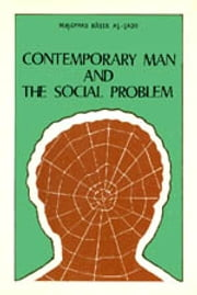 Contemporary Man and The Social Problem - Islam world ebook by meisam mahfouzi,WORLD ORGANIZATION FOR ISLAMIC SERVICES