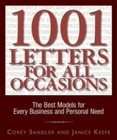 1001 Letters for All Occasions: The Best Models for Every Business and Personal Need ebook by Sandler, Corey