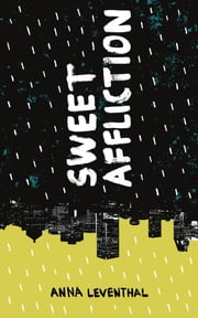 Sweet Affliction ebook by Anna Leventhal
