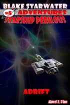 Adrift (Starship Perilous Adventure #5) ebook by Alpert L Pine