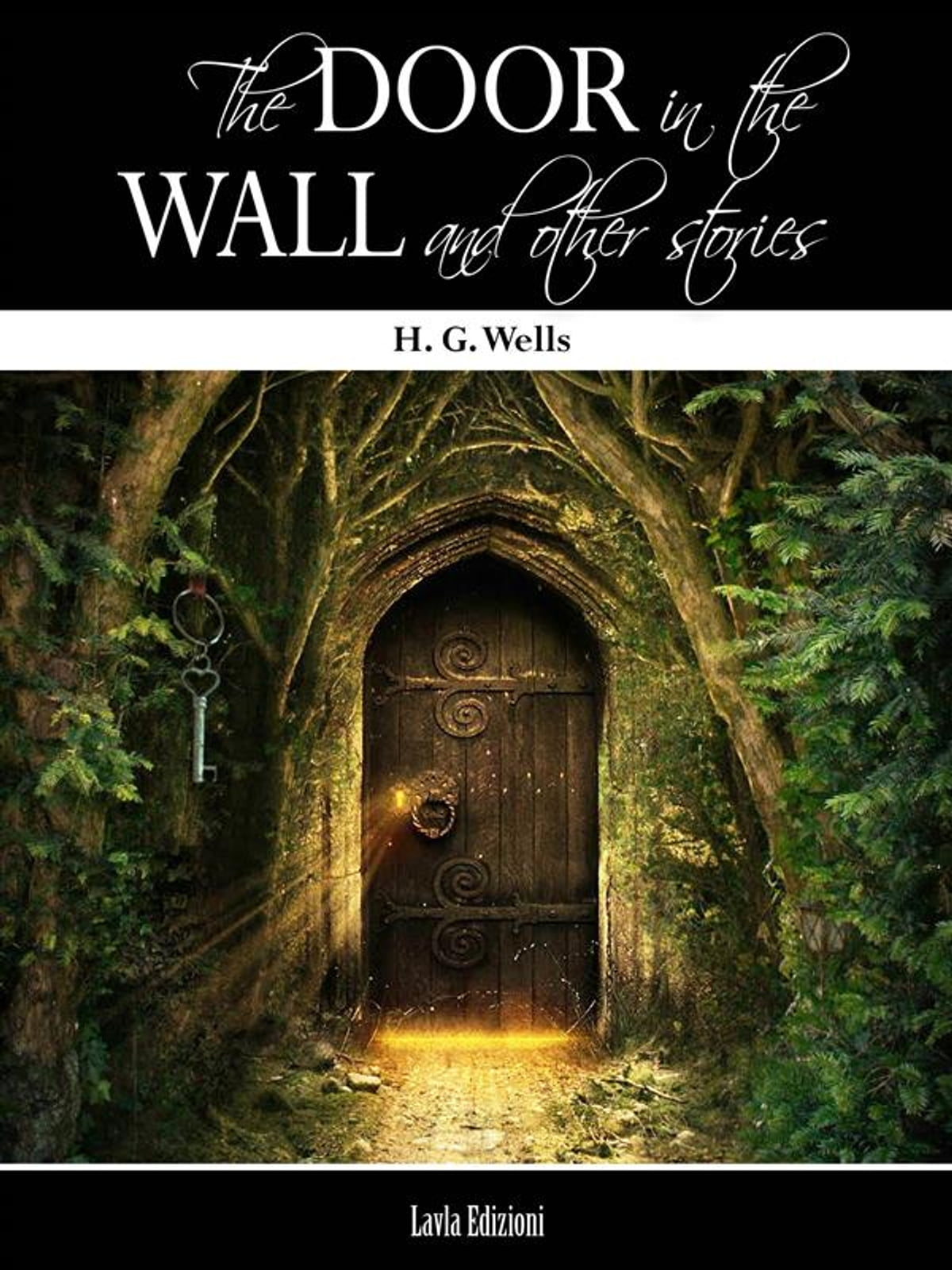 The Door In The Wall And Other Stories Ebook By H G