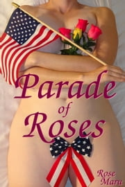 Parade of Roses ebook by Rose Maru
