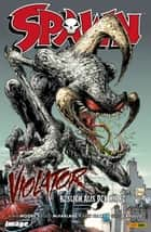 Spawn: Violator - Besuch aus der Hölle ebook by Alan Moore, Bart Sears, Mark Pennington