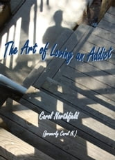 The Art of Loving an Addict ebook by Carol Northfield