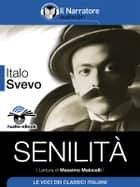 Senilità (Audio-eBook) ebook by Italo Svevo, Italo Svevo