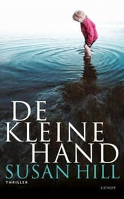 De kleine hand ebook by Susan Hill, Mieke Trouw-Luyckx