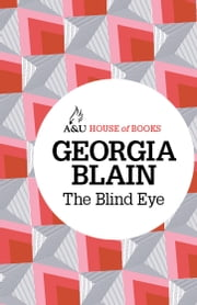 The Blind Eye ebook by Georgia Blain