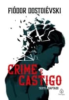 Crime e castigo eBook by Fiódor Dostoiévski, Yuri Martins