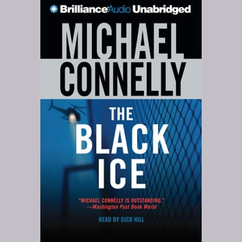 Black Ice, The audiobook by Michael Connelly