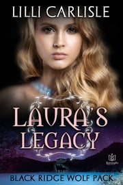 Laura's Legacy ebook by Lilli Carlisle