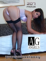 AG Angels Young, sweet & Sexy! Vol.15 - Cute Firsttimers nude ebook by Nolimitebooks