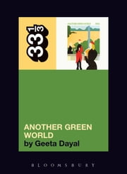 Brian Eno's Another Green World ebook by Geeta Dayal