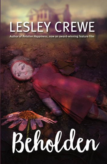 Beholden eBook by Lesley Crewe