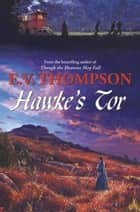 Hawke's Tor ebook by E. V. Thompson