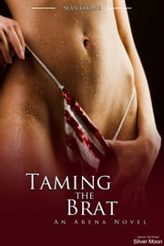 Taming the Brat ebook by Sean O'Kane