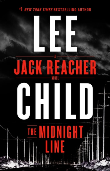 The midnight line ebook by lee child 9780399593499 rakuten kobo the midnight line a jack reacher novel ebook by lee child fandeluxe Document