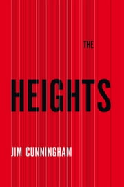 The Heights ebook by Jim Cunningham