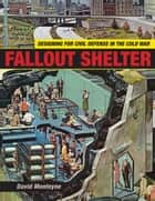 Fallout Shelter ebook by David Monteyne