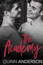 The Academy ebook by Quinn Anderson