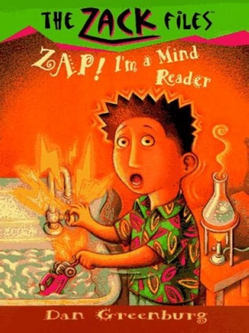 Zack Files 04: Zap! I'm a Mind Reader ebook by Dan Greenburg,Jack E. Davis