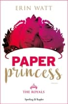 Paper Princess (versione italiana) eBook par Erin Watt