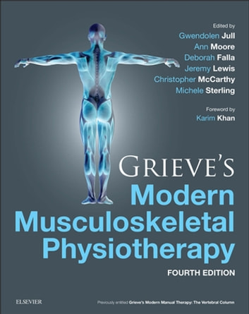 Grieves modern musculoskeletal physiotherapy e book ebook by ann grieves modern musculoskeletal physiotherapy e book ebook by ann moore phd graddipphys fandeluxe Choice Image