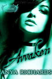 Awaken ebook by Anya Richards