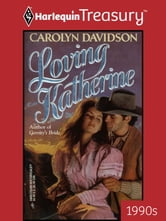 Loving Katherine ebook by Carolyn Davidson