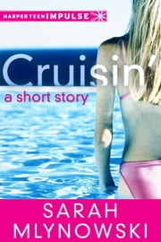 Cruisin' ebook by Sarah Mlynowski