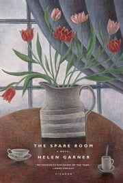 The Spare Room - A Novel ebook by Helen Garner
