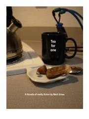 Tea for one ebook by Mark Gross