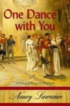 One Dance with You ebook by Nancy Lawrence