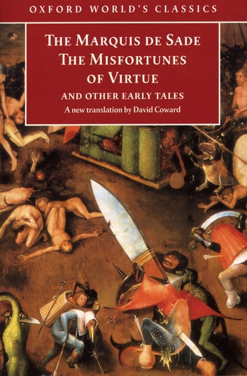 The Misfortunes of Virtue and Other Early Tales ebook by Marquis de Sade