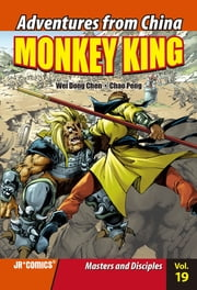 Monkey King Volume 19 - Masters and Disciples ebook by Chao Peng, Wei Dong Chen
