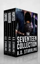 The Seventeen Collection ebook de AD Starrling