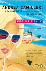 Angelica's Smile ebook by Andrea Camilleri, Stephen Sartarelli