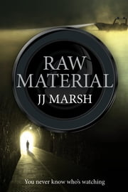 Raw Material ebook by JJ Marsh
