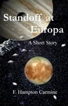 Standoff at Europa ebook by F Hampton Carmine