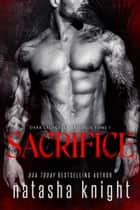 Sacrifice eBook by Natasha Knight