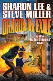 Dragon in Exile ebook by Sharon Lee,Steve Miller