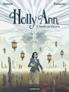 Holly Ann (Tome 4) - L'Année du dragon ebook by Kid Toussaint, Servain