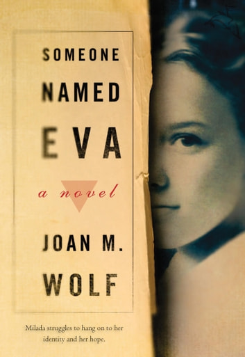 Someone Named Eva eBook by Joan M. Wolf