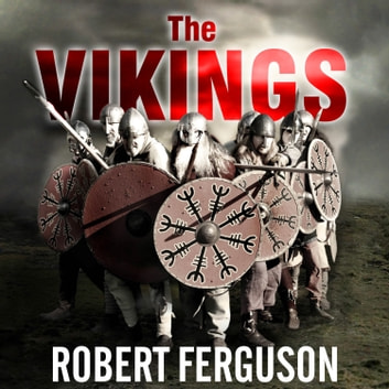 The Vikings - A History audiobook by Robert Ferguson