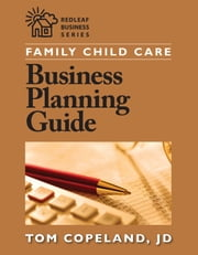 Family Child Care Business Planning Guide ebook by Tom Copeland