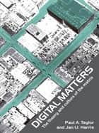 Digital Matters ebook by Jan Harris,Paul Taylor