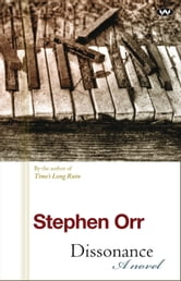 Dissonance - A novel ebook by Stephen Orr