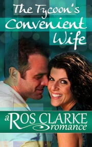 The Tycoon's Convenient Wife ebook by Ros Clarke