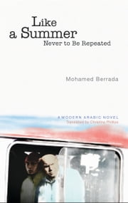 Like a Summer Never to Be Repeated ebook by Mohamed Berrada